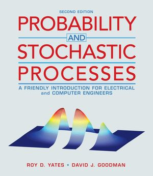 Probability and Stochastic Processes: A Friendly Introduction for Electrical and Computer Engineers, 2nd Edition (0470592516) cover image