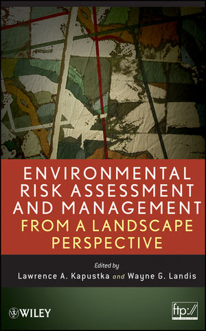 Environmental Risk Assessment and Management from a Landscape Perspective (0470593016) cover image
