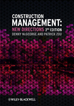 Construction Management: New Directions, 3rd Edition
