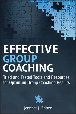 Effective Group Coaching: Tried and Tested Tools and Resources for Optimum Coaching Results (0470678216) cover image