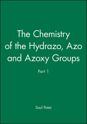 The Chemistry of the Hydrazo, Azo and Azoxy Groups, Part 1