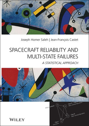 Spacecraft Reliability and Multi-State Failures: A Statistical Approach (0470687916) cover image