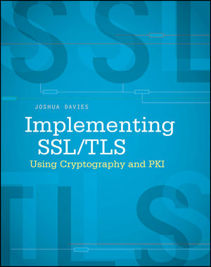 Implementing SSL / TLS Using Cryptography and PKI (0470920416) cover image
