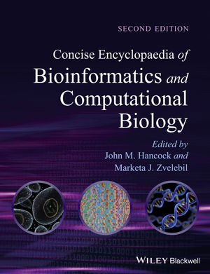 Concise Encyclopaedia of Bioinformatics and Computational Biology, 2nd Edition (0470978716) cover image