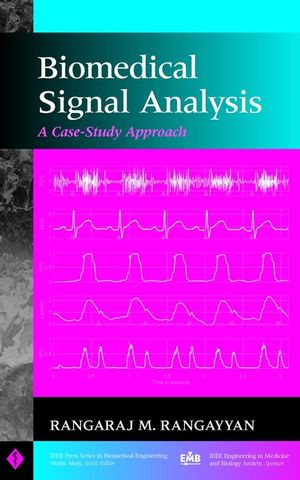 Biomedical Signal Analysis: A Case-Study Approach (0471208116) cover image