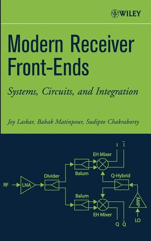 Modern Receiver Front-Ends: Systems, Circuits, and Integration (0471225916) cover image