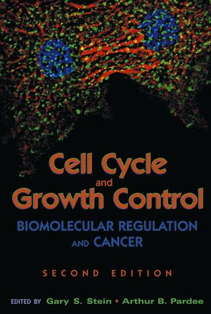 Cell Cycle and Growth Control: Biomolecular Regulation and Cancer, 2nd Edition