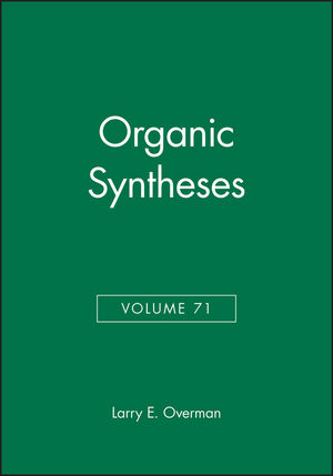 Organic Syntheses, Volume 71