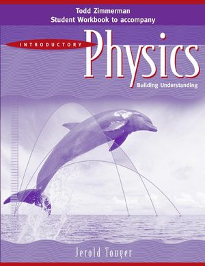 Student Workbook to accomany Introductory Physics: Building Understanding, 1e