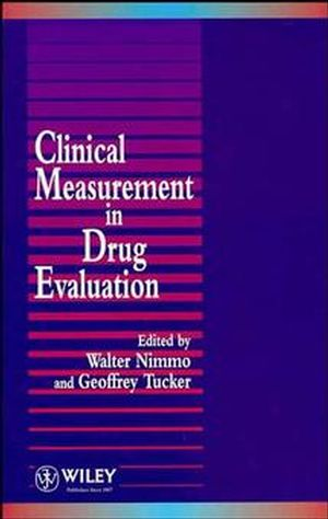 Clinical Measurement in Drug Evaluation