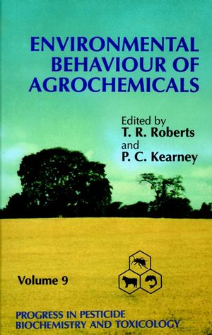 Progress in Pesticide Biochemistry and Toxicology, Volume 9, Environmental Behaviour of Agrochemicals