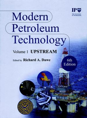Modern Petroleum Technology, 2 Volume Set, 6th Edition (0471984116) cover image