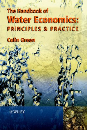 Handbook of Water Economics : Principles and Practice