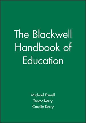 The Blackwell Handbook of Education