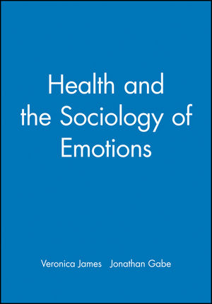 Health and the Sociology of Emotions (0631203516) cover image
