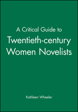 A Critical Guide to Twentieth-century Women Novelists (0631212116) cover image