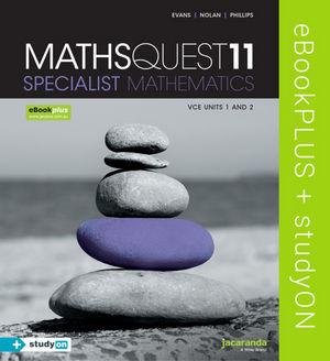 Maths Quest 11 Specialist Mathematics VCE Units 1&2 eBookPLUS (Online Purchase) + StudyOn VCE Specialist Mathematics Units 1&2 (Online Purchase)