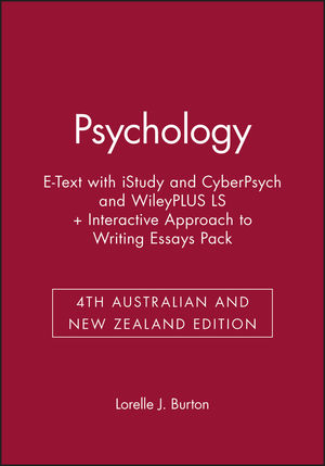 Psychology 4th Australian and New Zealand Edition E-Text with iStudy and CyberPsych and WileyPLUS LS + Interactive Approach to Writing Essays 4E Pack