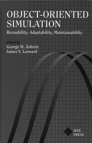 Object-Oriented Simulation: Reusability, Adaptability, Maintainability