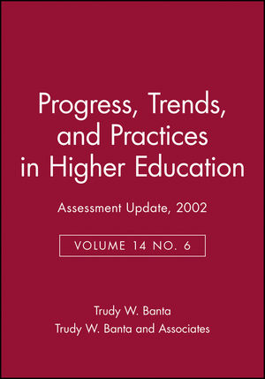Assessment Update: Progress, Trends, and Practices in Higher Education, Volume 14, Number 6, 2002
