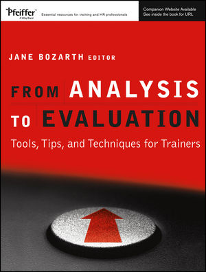 From Analysis to Evaluation: Tools, Tips, and Techniques for Trainers