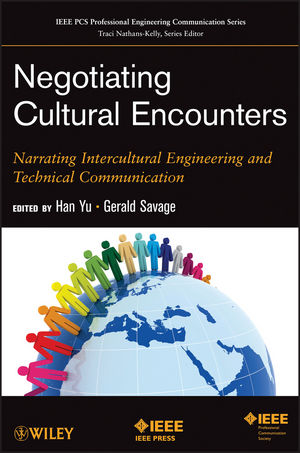 Negotiating Cultural Encounters: Narrating Intercultural Engineering and Technical Communication (1118061616) cover image