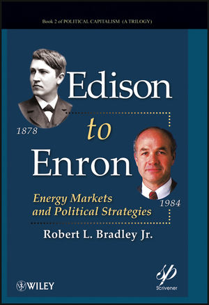 Edison to Enron: Energy Markets and Political Strategies (1118192516) cover image