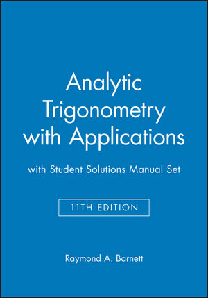 Analytic Trigonometry with Applications 11e with Student Solutions Manual Set (1118287916) cover image