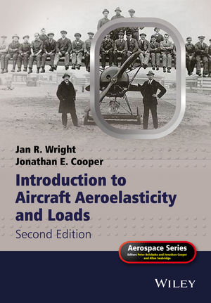 Introduction to Aircraft Aeroelasticity and Loads, 2nd Edition