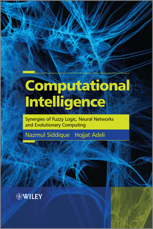 Computational Intelligence: Synergies of Fuzzy Logic, Neural Networks and Evolutionary Computing  (1118534816) cover image