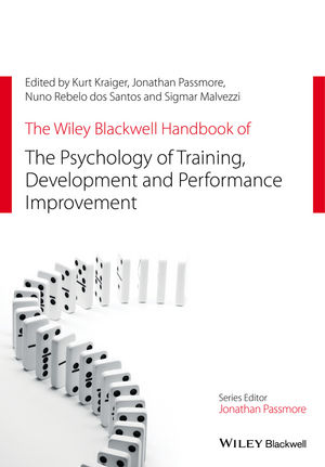 The Wiley Blackwell Handbook of the Psychology of Training, Development, and Performance Improvement (1118737016) cover image