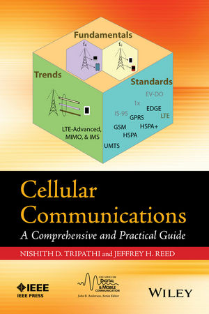 Cellular Communications: A Comprehensive and Practical Guide (1118956516) cover image