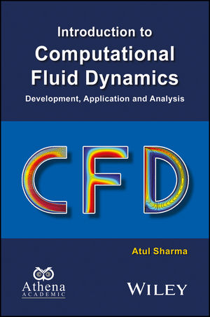 Introduction to Computational Fluid Dynamics: Development, Application and Analysis (1119003016) cover image