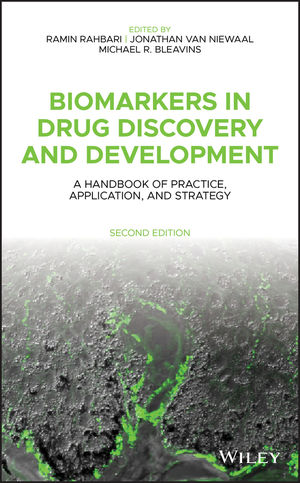 Biomarkers in Drug Discovery and Development: A Handbook of Practice, Application, and Strategy, 2nd Edition