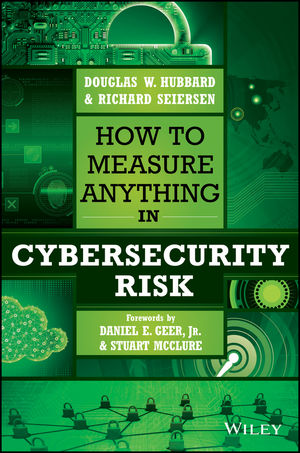 How to Measure Anything in Cybersecurity Risk (1119224616) cover image