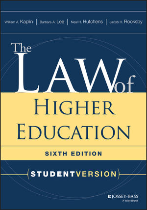 The Law of Higher Education: Student Version, 6th Edition