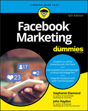 Facebook Marketing For Dummies, 6th Edition