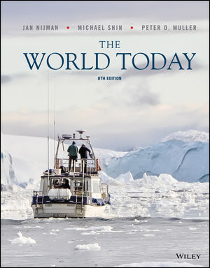 The World Today: Concepts and Regions in Geography, 8th Edition