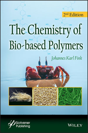 The Chemistry of Bio-based Polymers, 2nd Edition