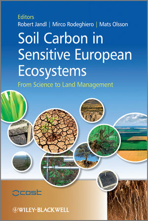 Soil Carbon in Sensitive European Ecosystems: From Science to Land Management (1119970016) cover image