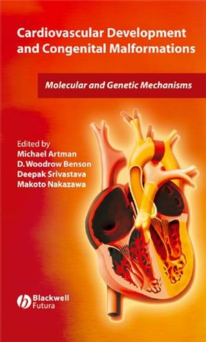 Cardiovascular Development and Congenital Malformations: Molecular & Genetic Mechanisms