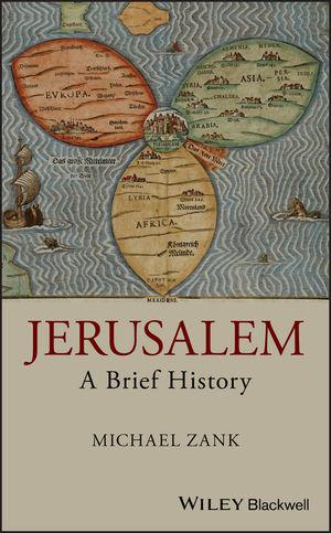 Jerusalem: A Brief History