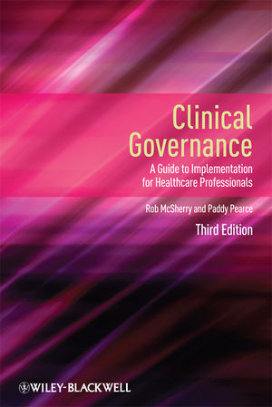 Clinical Governance: A Guide to Implementation for Healthcare Professionals, 3rd Edition