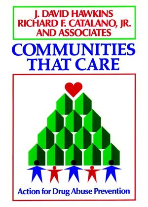 Communities That Care: Action for Drug Abuse Prevention (1555424716) cover image