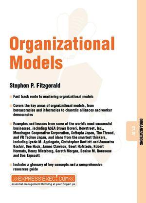 Organizational Models: Organizations 07.07