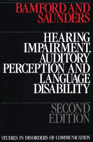 Hearing Impairment, Auditory Perception and Language Disability, 2nd Edition