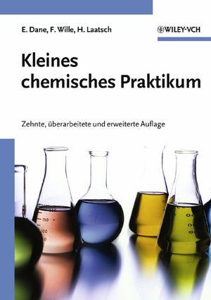 Kleines chemisches Praktikum, 10., überarb. u. erw. Aufl.