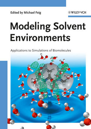 Modeling Solvent Environments: Applications to Simulations of Biomolecules