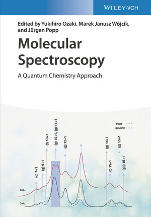 Molecular Spectroscopy: A Quantum Chemistry Approach, Volume 1 and 2