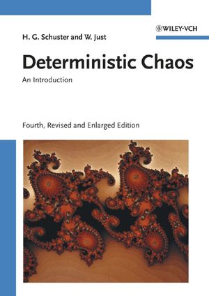 Deterministic Chaos: An Introduction, 4th, Revised and Enlarged Edition